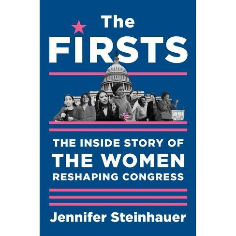 The Firsts - by  Jennifer Steinhauer (Hardcover) - image 1 of 1