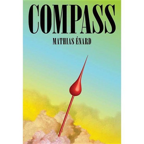 Compass - by  Mathias �nard (Hardcover) - image 1 of 1