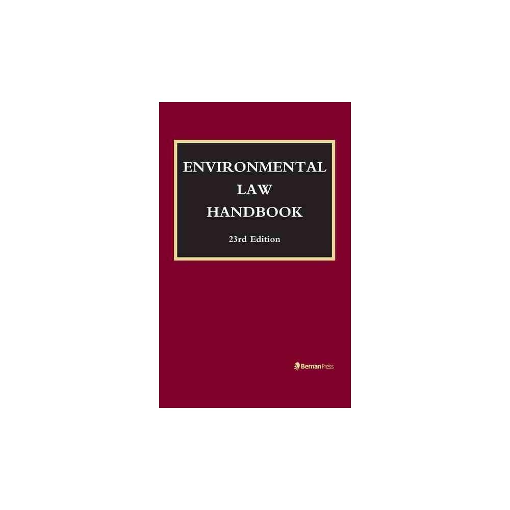Environmental Law Handbook (Hardcover) (Richard Alonso & Christopher L. Bell & Michael Boucher & F.