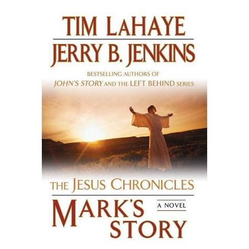 Mark S Story Jesus Chronicles Berkley By Tim Lahaye Jerry B Jenkins Paperback Target
