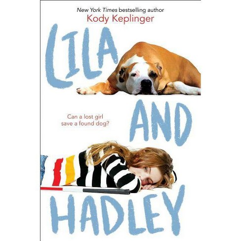 Lila and Hadley - by  Kody Keplinger (Hardcover) - image 1 of 1