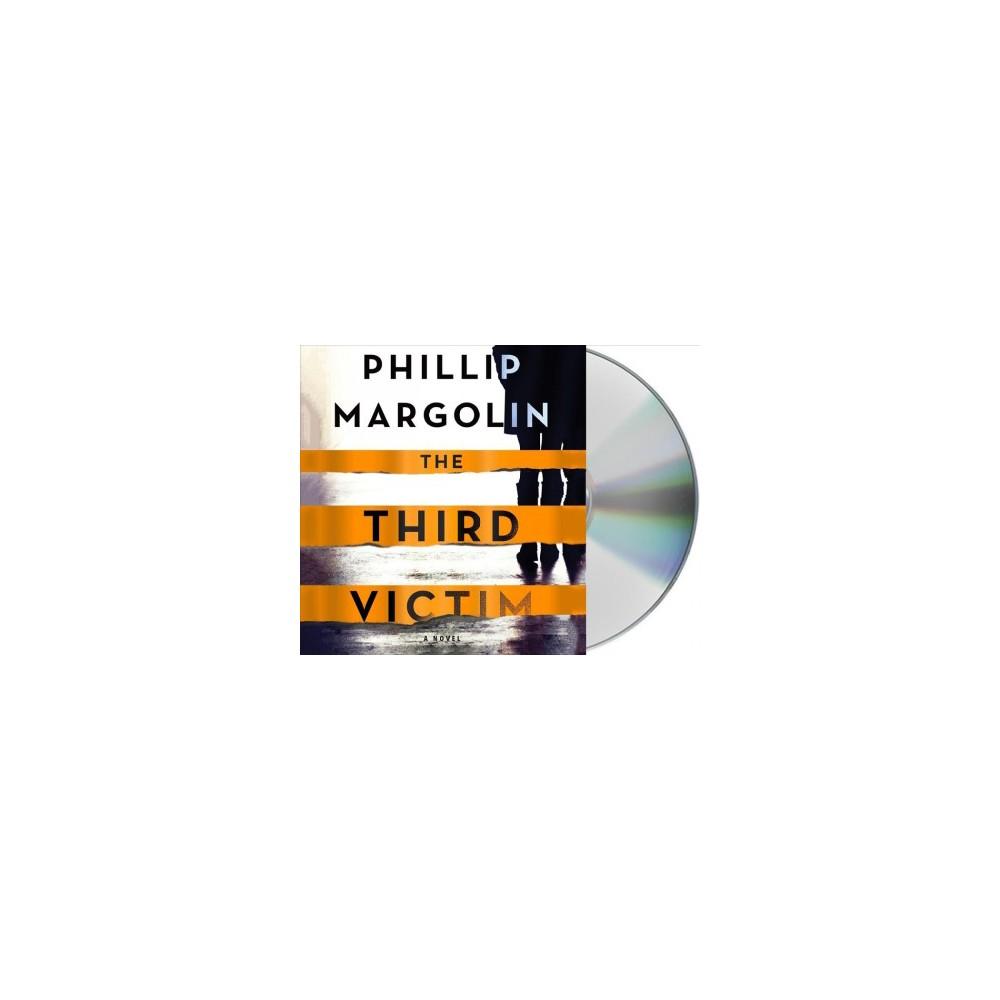 Third Victim - Unabridged by Phillip Margolin (CD/Spoken Word)