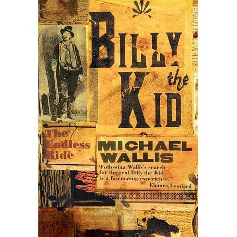 Billy the Kid - by  Michael Wallis (Paperback) - image 1 of 1