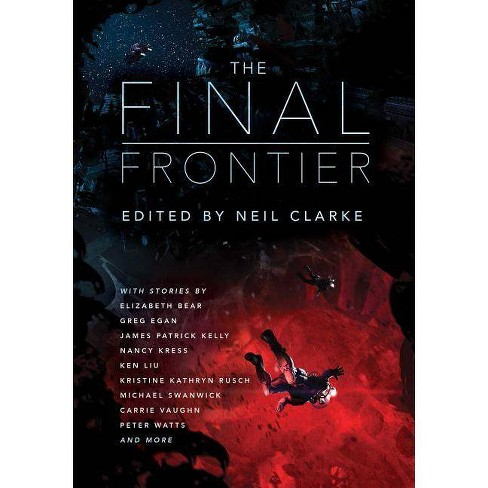 The Final Frontier - (Paperback) - image 1 of 1