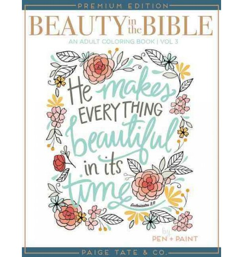 Beauty in the Bible and Adult Coloring Book (Vol 3) (Premium) (Paperback) (Paige Tate Select) - image 1 of 1