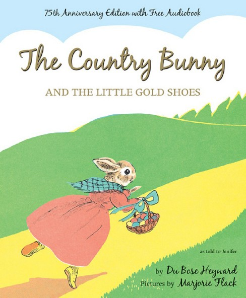 Country Bunny and the Little Gold Shoes (Anniversary) (School And Library) (Dubose Heyward) - image 1 of 1
