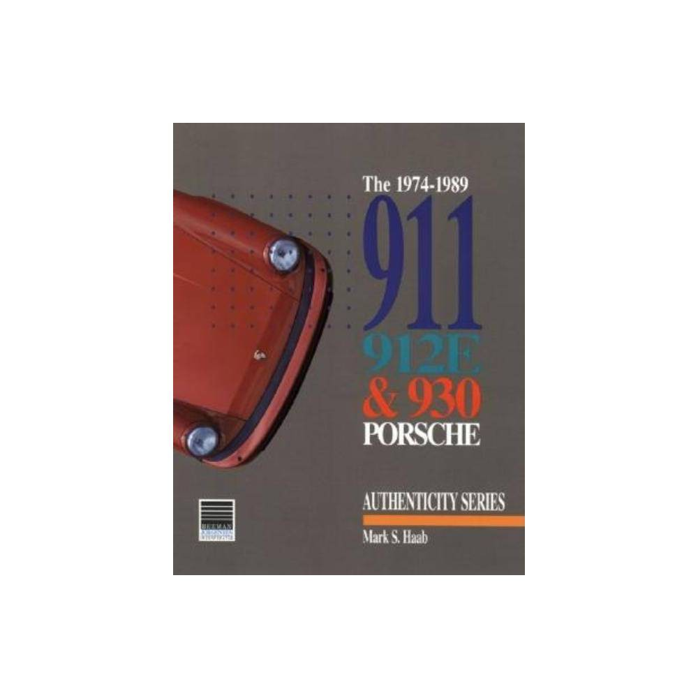 1974 1989 911 912e And 930 Porsche By M Haab Paperback