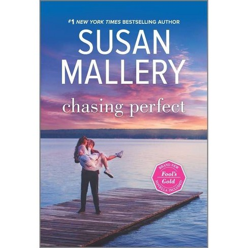 Chasing Perfect - (Fool's Gold) by  Susan Mallery (Paperback) - image 1 of 1