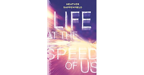 Life at the Speed of Us (Paperback) (Heather Sappenfield) - image 1 of 1