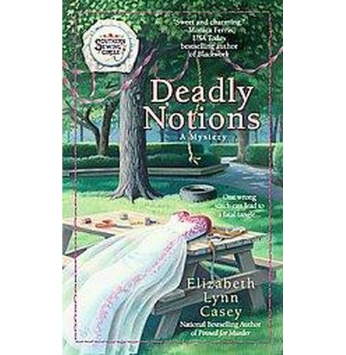 Deadly Notions ( Berkley Prime Crime) (Paperback) by Elizabeth Lynn Casey - image 1 of 1