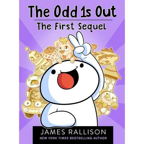 The Odd 1s Out: The First Sequel - by  James Rallison (Paperback) - image 1 of 1