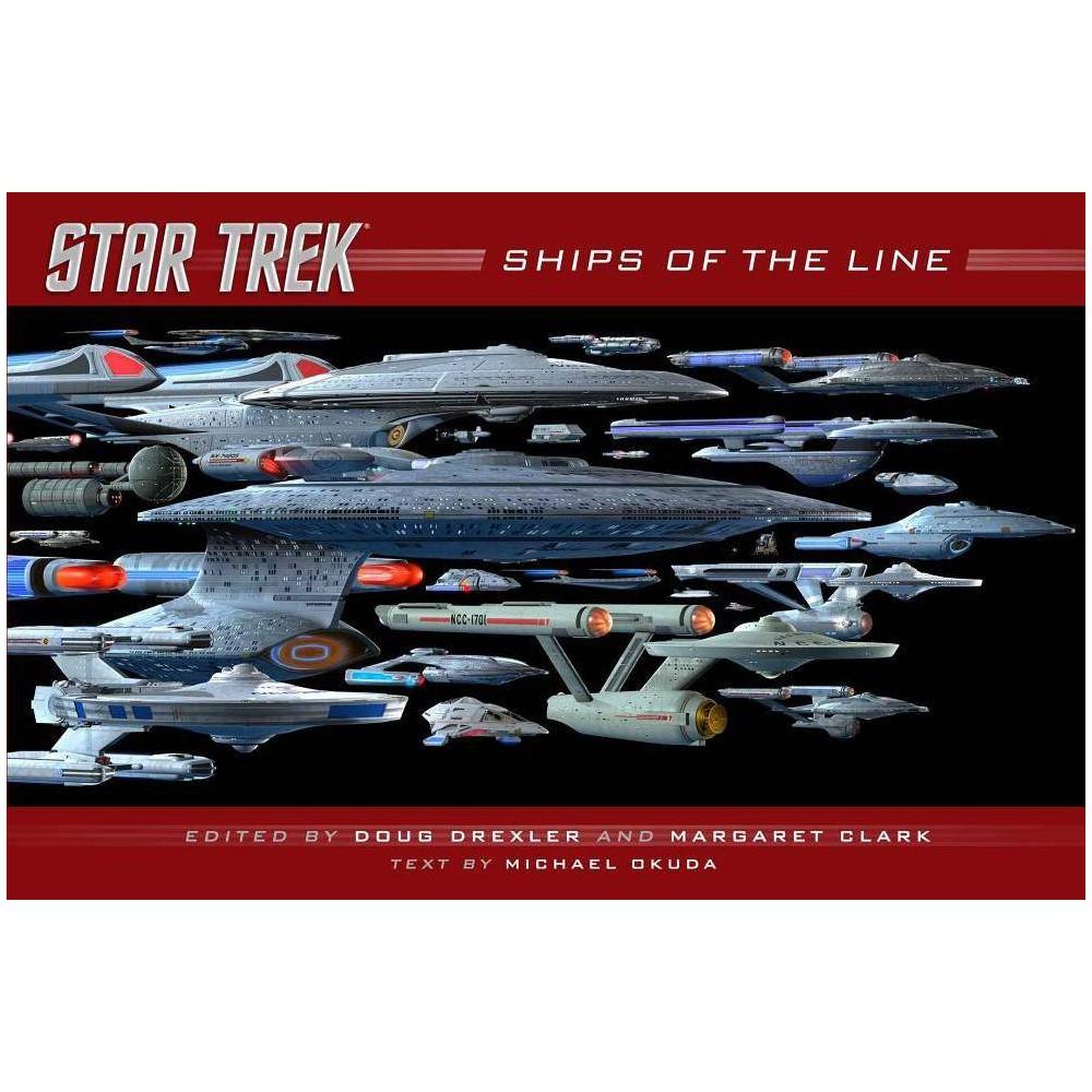 Ships Of The Line Star Trek By Doug Drexler Margaret Clark Hardcover