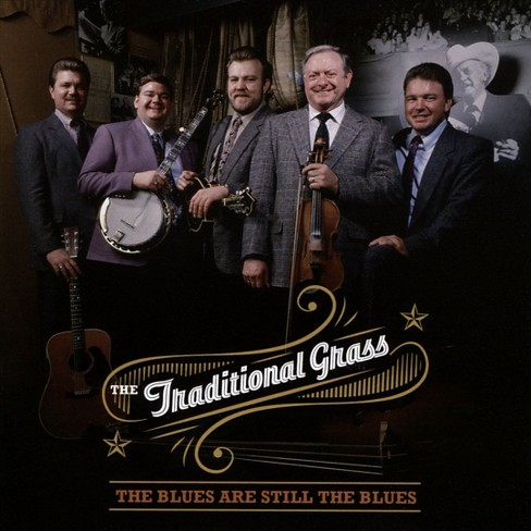 Traditional grass - Blues are still the blues (CD) - image 1 of 1