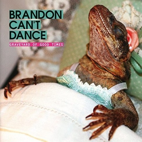 Brandon Can't Dance - Graveyard Of Good Times (CD) - image 1 of 1