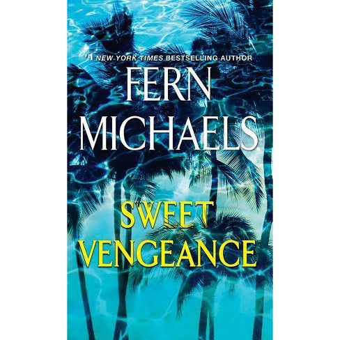 Sweet Vengeance -  by Fern Michaels (Paperback) - image 1 of 1