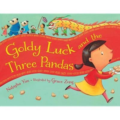 Goldy Luck and the Three Pandas - by Natasha Yim (Paperback)