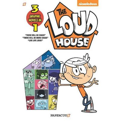Loud House 3in1 : There Will Be Chaos, There Will Be More Chaos, and Live Life Loud! - by The Loud House Creative Team (Paperback)