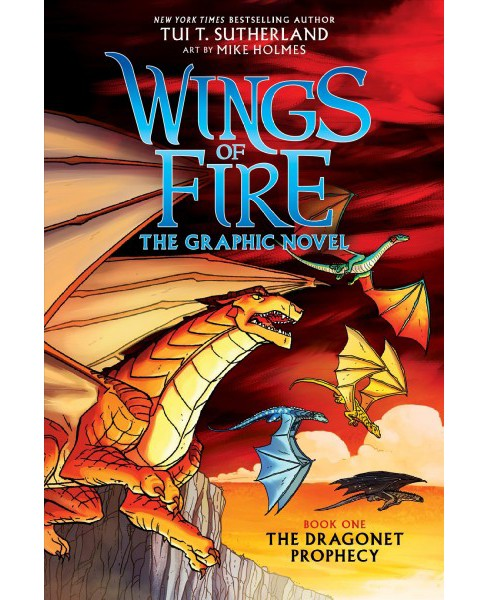 Wings of Fire 1 : The Dragonet Prophecy -  (Wings of Fire) by Tui Sutherland (Hardcover) - image 1 of 1