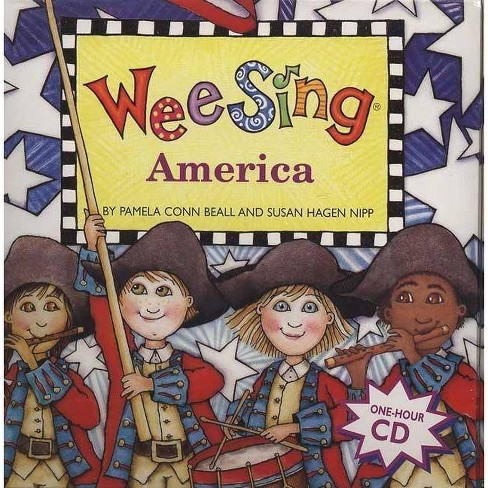 Wee Sing America - (Wee Sing (Paperback)) by  Pamela Conn Beall & Susan Hagen Nipp (Mixed media product) - image 1 of 1