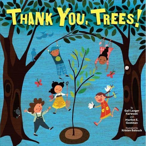 Thank You Trees - (Tu B'Shevat) by  Gail Langer Karwoski & Marilyn Gootman (Paperback) - image 1 of 1