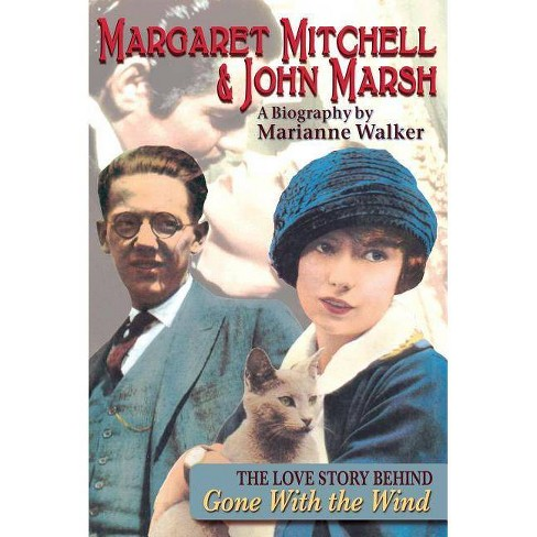 Margaret Mitchell & John Marsh - by  Marianne Walker (Paperback) - image 1 of 1