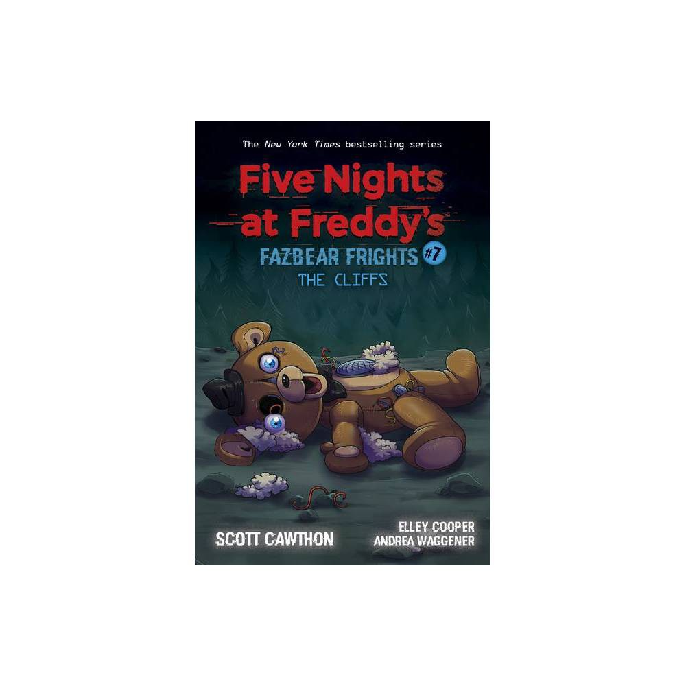 The Cliffs Five Nights At Freddy 39 S Fazbear Frights 7 Volume 7 By Scott Cawthon Paperback