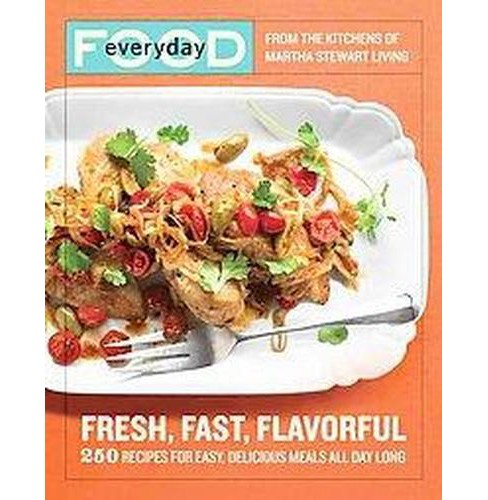 Everyday Food (Paperback) by Martha Stewart Living Omnimedia - image 1 of 1