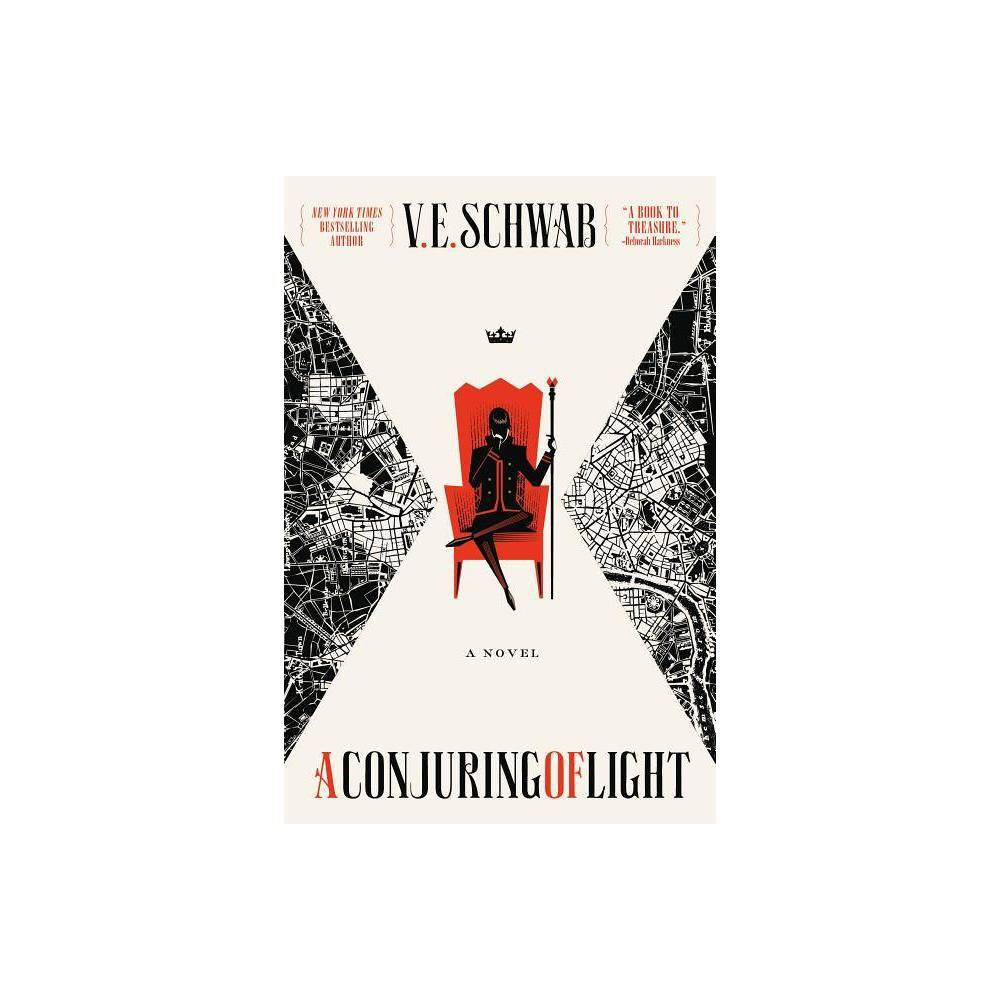 A Conjuring Of Light Shades Of Magic 3 By V E Schwab Paperback