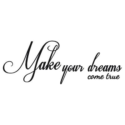 Dreams Come True Wall Decal - English