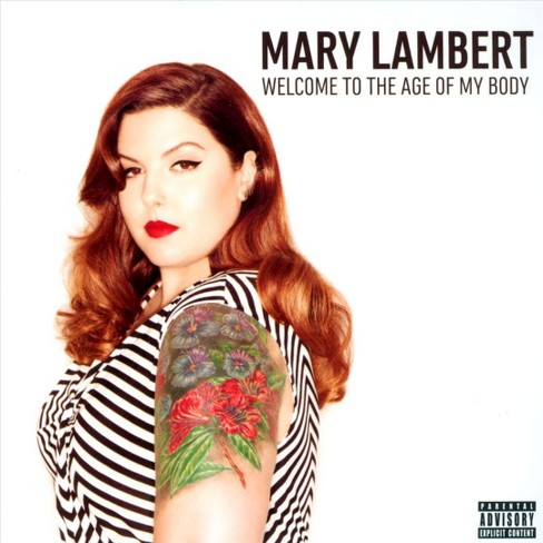Mary lambert - Welcome to the age of my body [Explicit Lyrics] (CD) - image 1 of 1