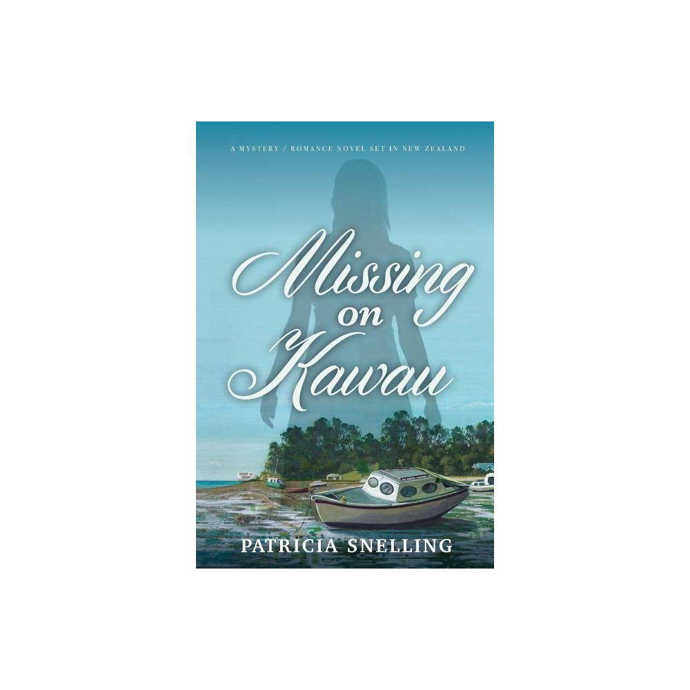 Missing On Kawau By Patricia Snelling Paperback