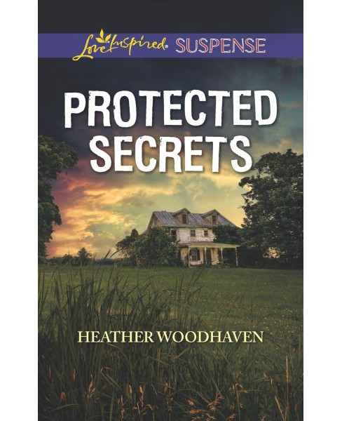 Protected Secrets -  (Love Inspired Suspense) by Heather Woodhaven (Paperback) - image 1 of 1