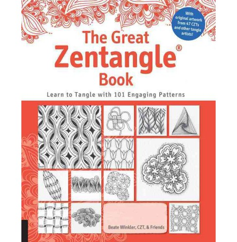 Great Zentangle Book : Learn to Tangle With 101 Favorite Patterns (Paperback) (Beate Winkler) - image 1 of 1
