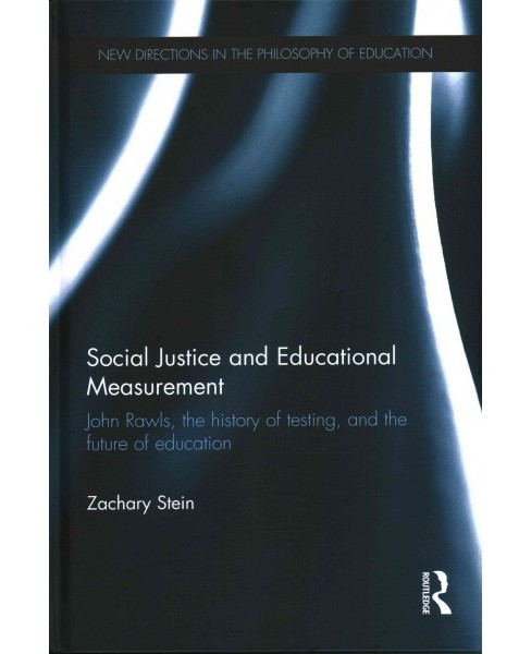 Social Justice and Educational Measurement : John Rawls, the History of Testing, and the Future of - image 1 of 1