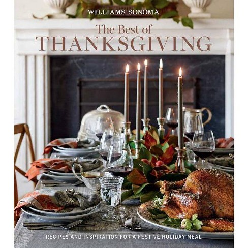 The Best of Thanksgiving (Williams-Sonoma) - by  Williams Sonoma (Hardcover) - image 1 of 1