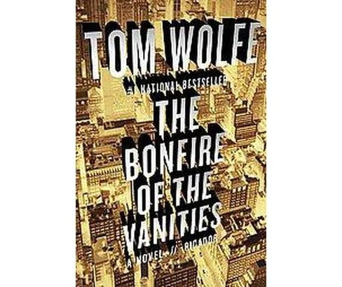 Bonfire of the Vanities (Reprint) (Paperback) (Tom Wolfe) - image 1 of 1