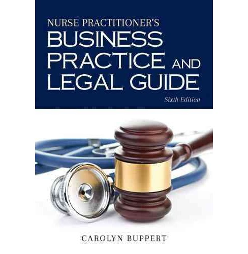 Nurse Practitioner's Business Practice and Legal Guide (Hardcover) (Carolyn Buppert) - image 1 of 1