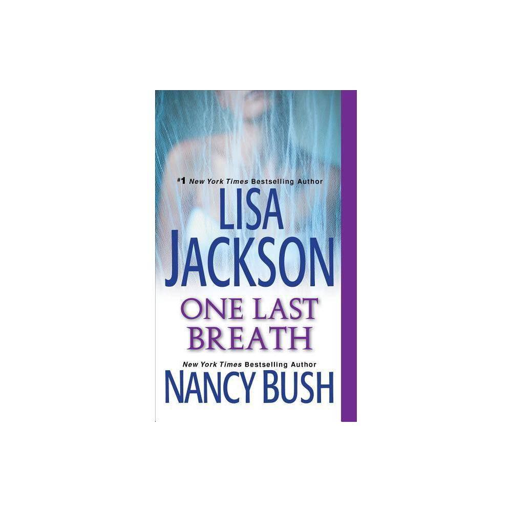 One Last Breath 04 24 2018 By Lisa Jackson Paperback