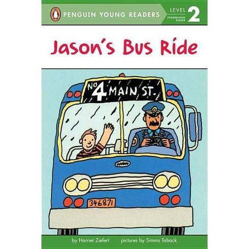 Jason's Bus Ride - (Penguin Young Readers, Level 2) by  Harriet Ziefert (Paperback) - image 1 of 1