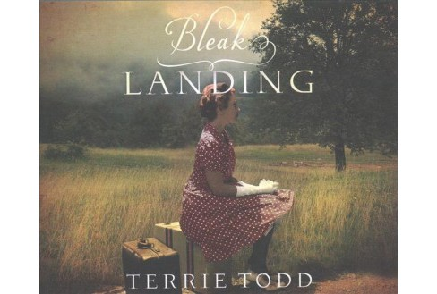Bleak Landing (Unabridged) (CD/Spoken Word) (Terrie Todd) - image 1 of 1