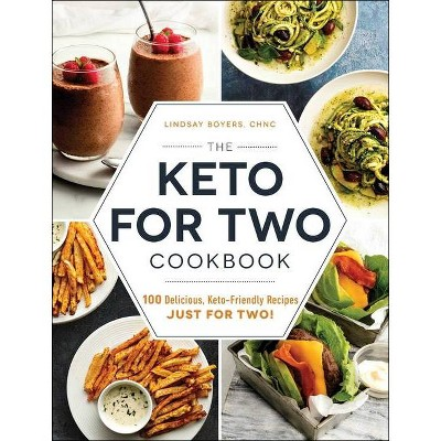 The Keto for Two Cookbook - by Lindsay Boyers (Paperback)