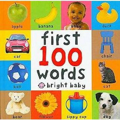 First 100 Words (Bright Baby Series)First Edition by Roger Priddy (Board Book)by Roger Priddy