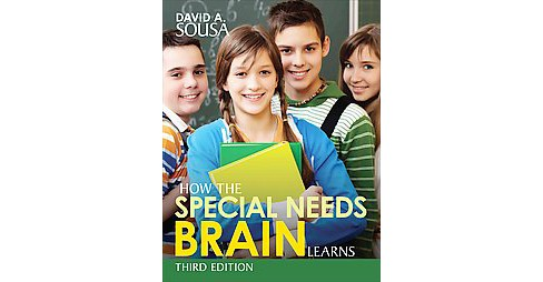 How the Special Needs Brain Learns (Reprint) (Paperback) (David A. Sousa) - image 1 of 1
