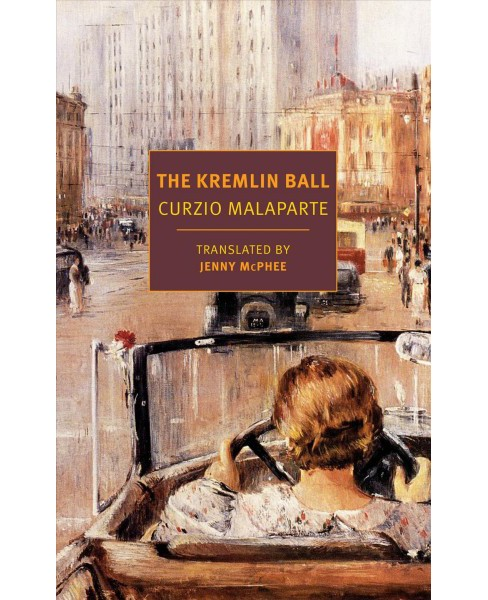 Kremlin Ball -  (New York Review Books Classics) by Curzio Malaparte (Paperback) - image 1 of 1