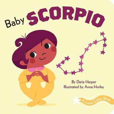 A Little Zodiac Book: Baby Scorpio - by Daria Harper (Board Book)