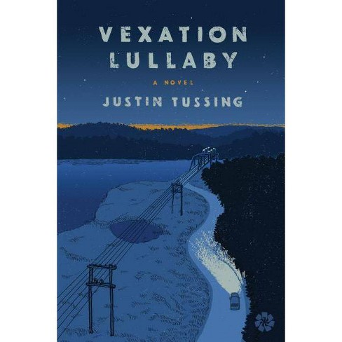 Vexation Lullaby - by  Justin Tussing (Paperback) - image 1 of 1