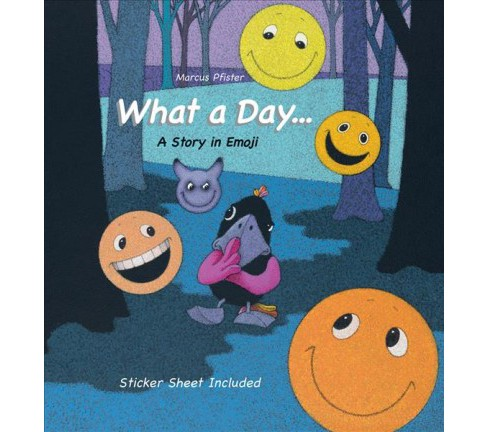 What a Day : A Story in Emoji -  by Marcus Pfister (Hardcover) - image 1 of 1