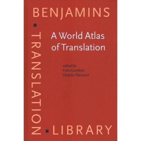World Atlas of Translation - (Benjamins Translation Library) (Hardcover)