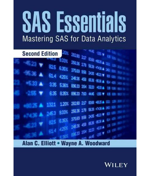 SAS Essentials : Mastering SAS for Data Analytics (Paperback) (Alan C. Elliott) - image 1 of 1