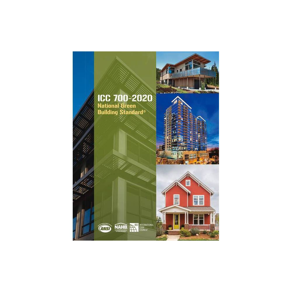 Icc 700 2020 National Green Building Standard 4th Edition By Icc And Nahb Paperback